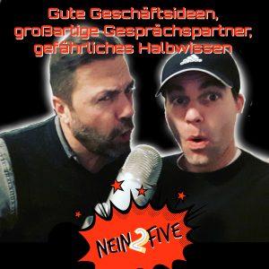 Der Podcast Nein2Five ist live!